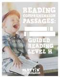 Reading Comprehension Passages: Guided Reading Level H