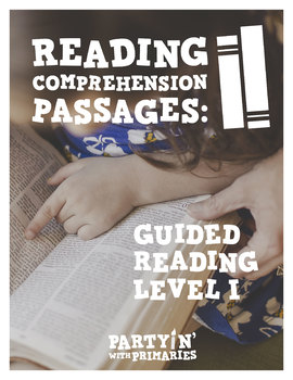 Reading Comprehension Passages: Guided Reading Level I