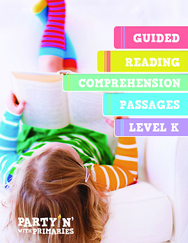 Reading Comprehension Passages: Guided Reading Level K