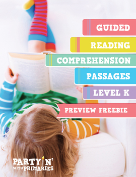 Reading Comprehension Passages: Guided Reading Level K Freebie