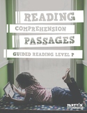 Reading Comprehension Passages: Guided Reading Level P - D