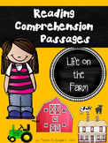 Reading Comprehension Passages:  Life on the Farm (Kindergarten and 1st Grade)