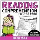 Reading Comprehension Passages - Main Idea [Little Readers]