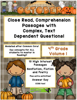 October 4th (V.1) Common Core Close Read w/ Complex Text Dependent Questions
