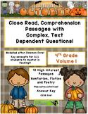 October 4th (V.1) Common Core Close Read w/ Complex Text Dependent Questions