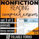 Reading Comprehension Passages & Questions: Animals {Nonfiction Set 3/3} (FORMS)