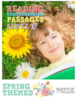 Reading Comprehension Passages Spring Themed: Guided Reading Level E