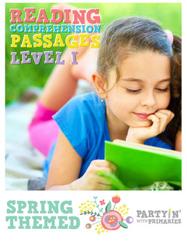 Reading Comprehension Passages Spring Themed: Guided Reading Level I