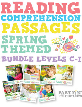 Reading Comprehension Passages Spring Themed Bundle: Guided Reading Levels C-I