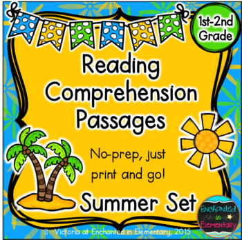 Reading Comprehension Passages- Summer Edition