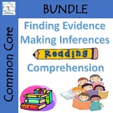 Reading Comprehension {Finding Evidence and Making Inferences}