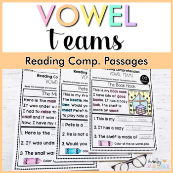 Reading Comprehension Vowel Teams