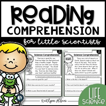 Reading Comprehension Passages for Little Scientists - Life Science Edition