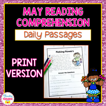 Reading Comprehension Passages for May