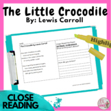 CLOSE READING PASSAGE AND QUESTIONS The Little Crocodile D