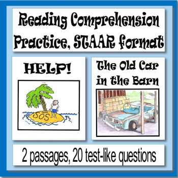 Reading Comprehension Practice, STAAR format, HELP! and The Old Car in the Barn