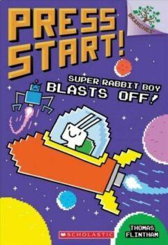 Reading Comprehension- Press Start #5- Super Rabbit Boy Blasts Off!