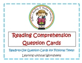 Reading Comprehension Question Cards for Fiction