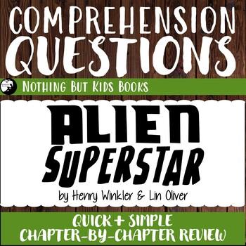 Reading Comprehension Questions | Alien Superstar