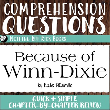 Reading Comprehension Questions   Because of Winn-Dixie