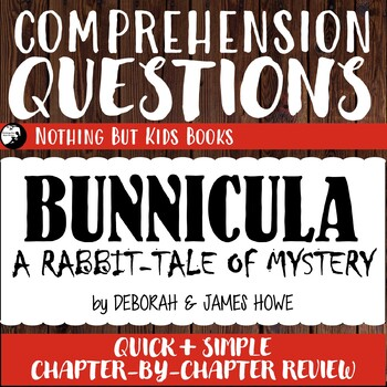 Reading Comprehension Questions | Bunnicula #1 A Rabbit Tale of Mystery