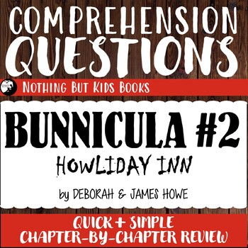 Reading Comprehension Questions | Bunnicula #2 Howliday Inn