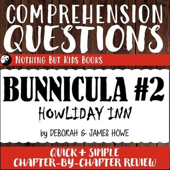 Reading Comprehension Questions | Bunnicula #2 Howliday Inn