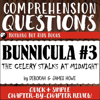 Reading Comprehension Questions | Bunnicula #3 The Celery Stalks at Midnight