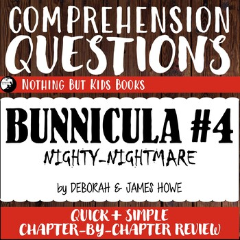 Reading Comprehension Questions   Bunnicula #4 Nighty-Nightmare