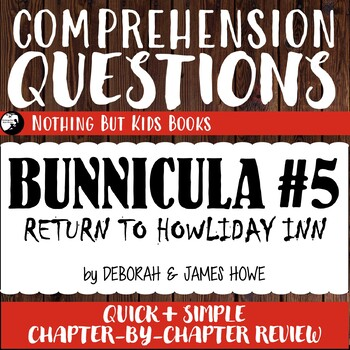 Reading Comprehension Questions | Bunnicula #5 Return to Howliday Inn