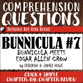 Reading Comprehension Questions | Bunnicula #7 Bunnicula Meets Edgar Allan Crow
