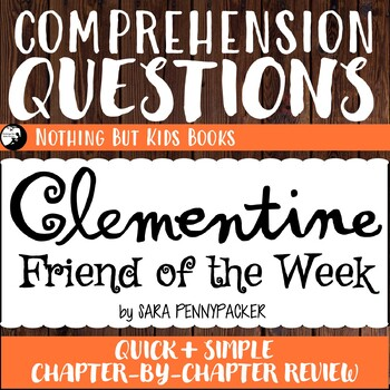 Reading Comprehension Questions | Clementine, Friend of the Week