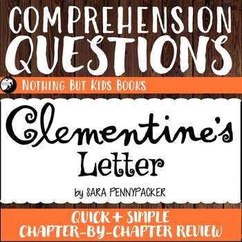 Reading Comprehension Questions | Clementine's Letter