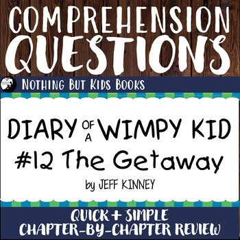 Reading Comprehension Questions | Diary of a Wimpy Kid #12
