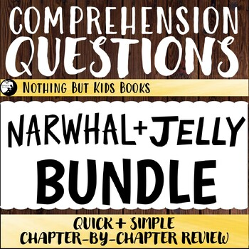 Reading Comprehension Questions Discount Bundle | Narwhal and Jelly