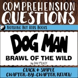 Reading Comprehension Questions   Dog Man Brawl of the Wild