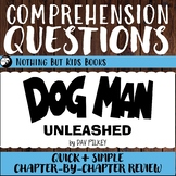 Reading Comprehension Questions   Dog Man Unleashed