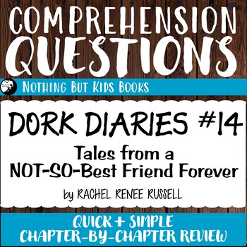 Reading Comprehension Questions   Dork Diaries #14