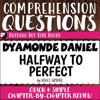 Reading Comprehension Questions | Dyamonde Daniel #4 Halfway to Perfect