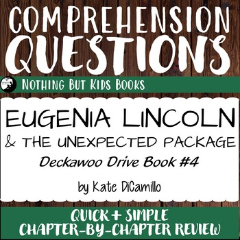 Reading Comprehension Questions | Eugenia Lincoln and the Unexpected Package