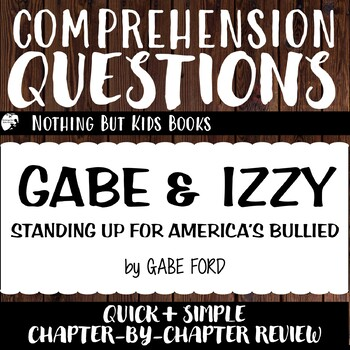 Reading Comprehension Questions | Gabe & Izzy: Standing Up for America's Bullied