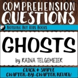 Reading Comprehension Questions   Ghosts by Raina Telgemeier