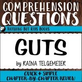 Reading Comprehension Questions   Guts by Raina Telgemeier