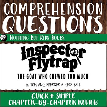 Reading Comprehension Questions   Inspector Flytrap #3