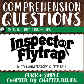 Reading Comprehension Questions | Inspector Flytrap #1