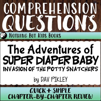 Reading Comprehension Questions   Invasion of the Potty Snatchers