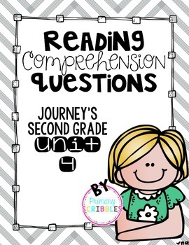 Reading Comprehension Questions Journey's Second Grade Unit 4