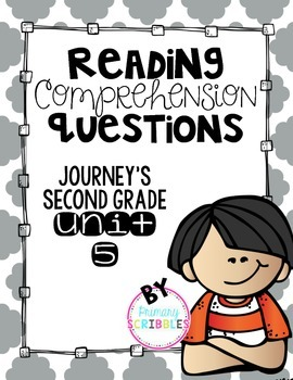Reading Comprehension Questions Journey's Second Grade Unit 5