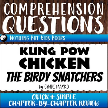 Reading Comprehension Questions | Kung Pow Chicken: The Birdy Snatchers