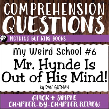 Reading Comprehension Questions | Mr. Hynde Is Out of His Mind!